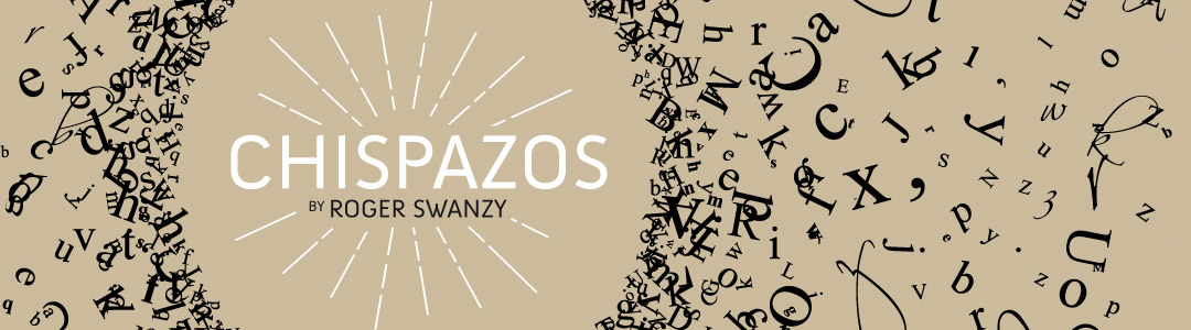 Chispazos by Roger Swanzy
